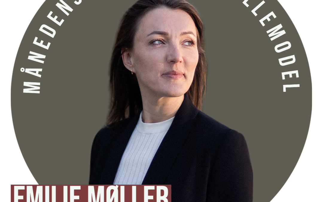 Månedens Kvindelige Rollemodel: Emilie Møller
